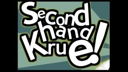 Second Hand Krue - Тъй Вярно