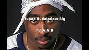 Tupac ft Notorious B-i-g-n-i-g-g-a
