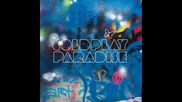 Coldplay - Paradise (new!)
