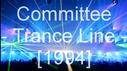 Committee - Trance Line