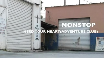 Need Your Heart _ Dubstep