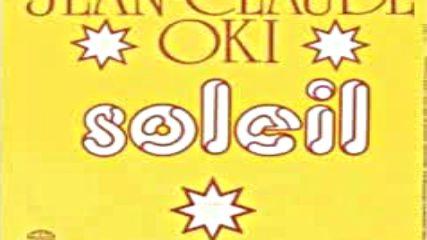 Jean Claude Oki - Soleil 1977