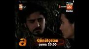 Gonulcelen / Пленителката на сърца - анонс (епизод 12)