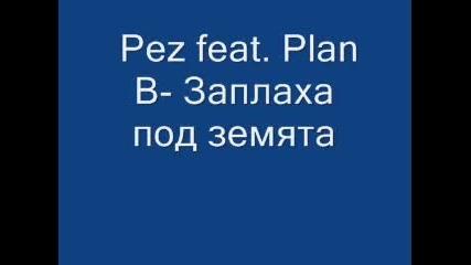 Pez feat Plan Заплаха под земята