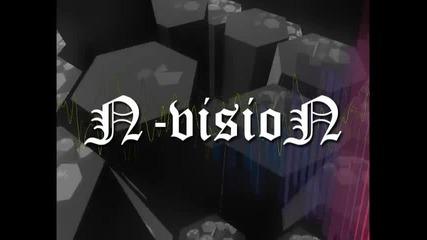 N-vision - Е*а Ли Му Майката!?