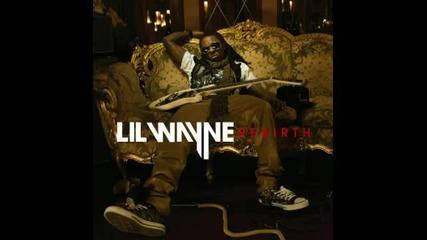 Lil Wayne [rebirth] - Paradice Hq