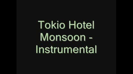 Tokio Hotel - Monsoon Instrumental