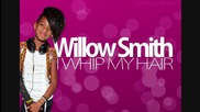 Willow Smith - Whip My Hair