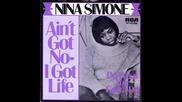 (ain't Got No) I Got Life - Nina Simone (remix)