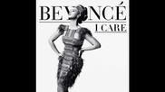 Beyonce - I Care