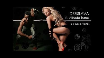 Desislava ft. Alfredo Torres - Se hace tarde