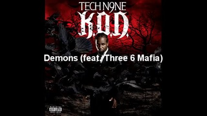 Tech N9ne- Demons (feat. Three 6 Mafia)