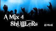 * Best New Music *® A Mix 4 Shufflers [dj Mixtli]