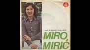 Mitar Miric - Ne bih prodo vodenicu svoju - (Audio 1976) HD