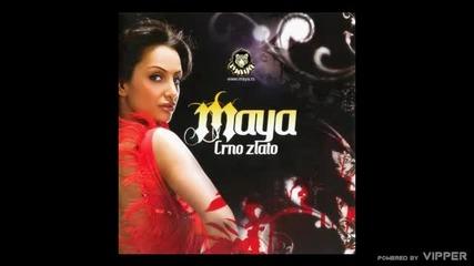 Maya - Crno zlato - (Audio 2009)