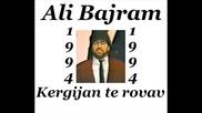 Ali Bajram - Kergijan te rovav 1994