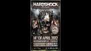 Radium @ Hardshock Festival 2012