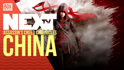 NEXTTV 033: Ревю: Assassin's Creed Chronicles: China