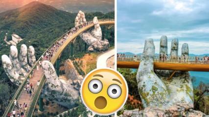 Като от приказките: Две ръце държат нов златен мост във Виетнам!
