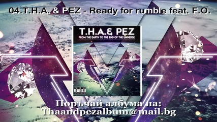 T.H.A. & PEZ - Ready for rumble feat. F.O.