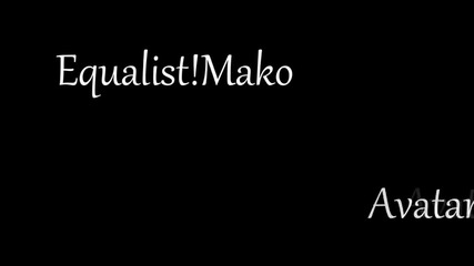 Fight Inside { Еqualist!mako