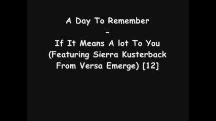 A Day To Remember - If It Means A Lot To You ( Sierra Kusterbeck )