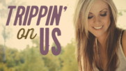 Lindsay Ell - Trippin' On Us (Оfficial video)
