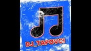 Dj Tapovci Greece Hit