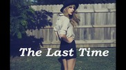 10. Превод Taylor Swift - The Last Time ft. Gary Lightbody [ R E D ]