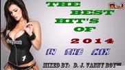The Best Hit's Of 2014 [ In The Mix ][ Vol 1 ] By: D. J. Vanny Boy™