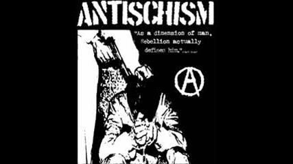 Antischism - Shotgun/sacrifice/mohawk Revol