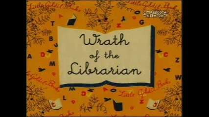 Courage the Cowardly Dog Wrath of the Librarian.