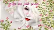 ✿♫✿ Розова поема! ... ( Samvel Yervinyan music) ... ...✿♫✿