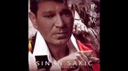 Sinan Sakic - Dodje Mi Da Placem Kao Dete [new album]