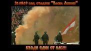 Всички на стадиона срещу руските милиционери от Динамо (москва) !!!