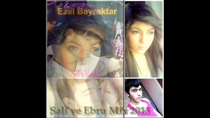Mix 2013 Sali ve Ebru