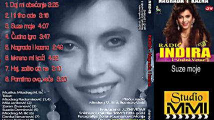 Indira Radic i Juzni Vetar - Suze moje