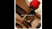 Hasan - Kine 5