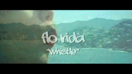 Flo Rida - Whistle (hd)
