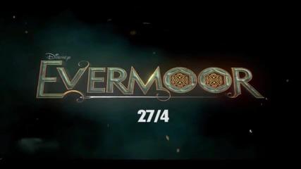 Имението Евърмур / Evermoor - Реклама #2 Бг Аудио Hd