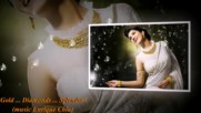 Злато ... диаманти ... блясък! ... (music Enrique Chía)