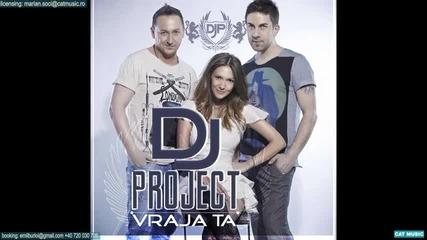 Dj Project & Adela Popescu - Vraja ta [2013]