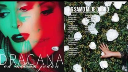 Dragana Mirkovic - Samo mi je dobro - (Official audio 2017)