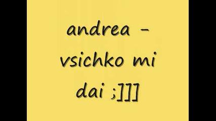 andrea - vsichko mi dai .wmv