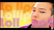 Бг Превод! Big Bang - Lollipop Part.2 ( Високо Качество )