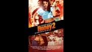 Rooftop - Set It On Fire ( Honey 2 Soundtrack)