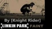 Linkin Park - Faint ( Extended By Knight Rider)