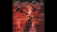 Mystic Circle - God is Dead - Satan Arise