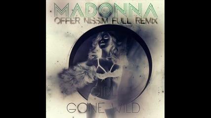 [release]offer Nissim-girl Gone Wild(ft.madonna)(remix)