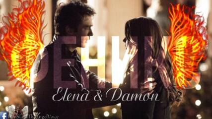 Като Феникс пак любовта ще раздавам || Elena & Damon
